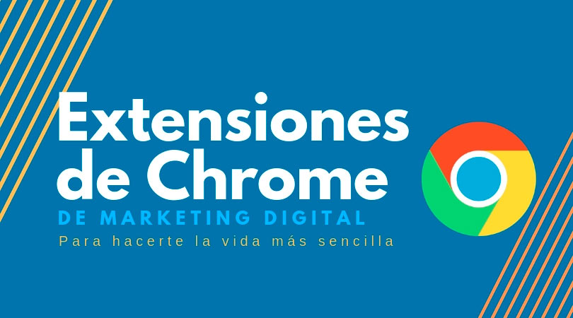 Extensiones Chrome para Marketing Digital